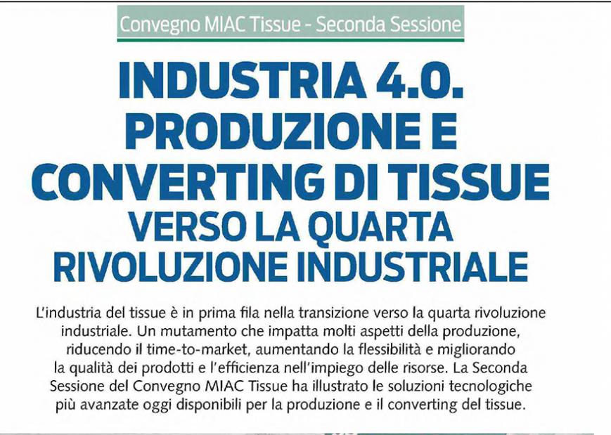 INDUSTRIA 4.0, PRODUZIONE E CONVERTING DI TISSUE